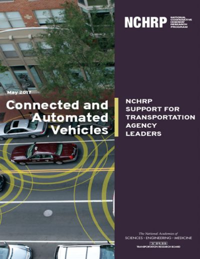 NCHRP Connected Automated Vehicles
