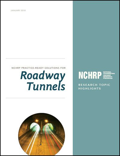 NCHRP Practice-Ready Solutions for Roadway Tunnels
